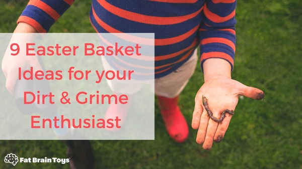 9 Easter Basket Ideas for Your Dirt & Grime Enthusiast