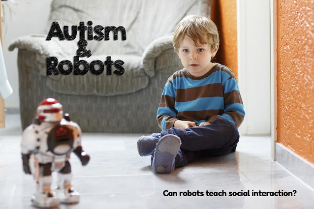 What Makes Kids With Autism Less Social >> Boosting The Social Skills Of Autistic Children Using Robot In