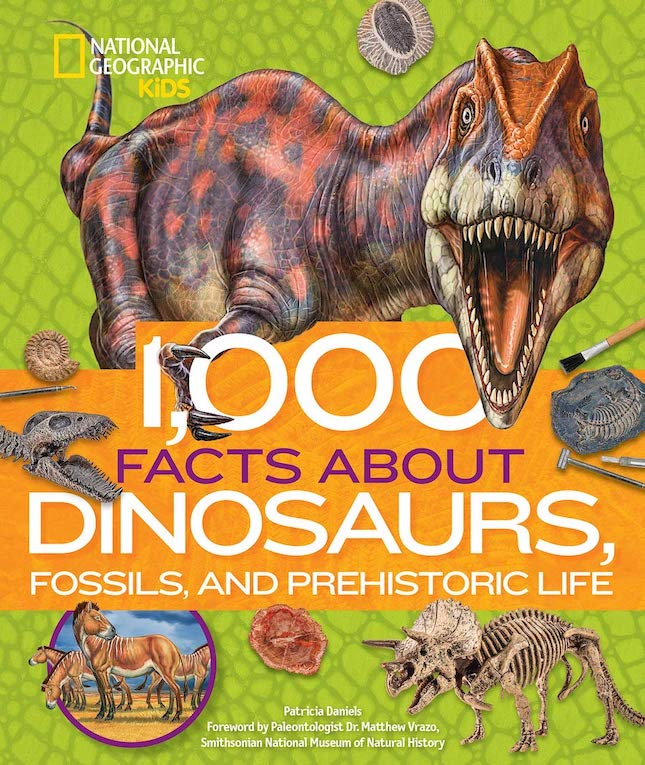 1,000 Facts About Dinosaurs, Fossils, and Prehistoric Life - Books for Ages 8 to 12 - Fat Brain Toys